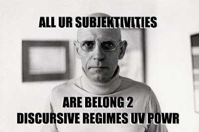 ALL UR SUBJEKTIVITIES / Foucault / ARE BELONG 2 / DISCURSIVE REGIMES UV POWR